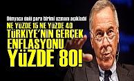 #039;Türkiye#039;nin Gerçek Enflasyonu Yüzde 80#039;