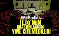 AKP Yine 'FETÖ Araştırılsın' İstemedi!