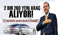 Tasarruf Bak! 2 Bin 260 Yeni Araç Alınıyor...