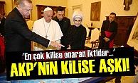 'AKP En Çok Kilise Onaran İktidar'