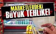 Marketlerdeki Büyük Tehlike!