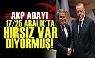 AKP Adayı 'Hırsız Var' Diyormuş!