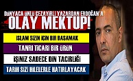 Erdoğan'a Öyle Bir Mektup Yazdı ki Her Satırı Olay!
