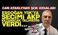 #39;Erdoğan YSK#39;ya #39;Seçimi AKP Kazanacak#39; Talimatı Verdi#39;