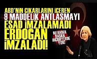 'O Antlaşmayı Erdoğan İmzaladı'