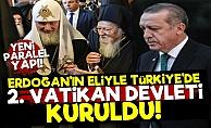 Şok! Türkiye'de 2. Vatikan Devleti Kuruldu!