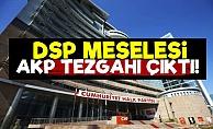 DSP'nin Arkasından AKP Çıktı!