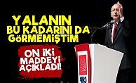 Kılıçdaroğlu: Yalanı Böylesini Görmemiştim