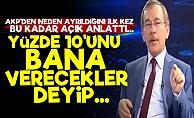 AKP'den Ayrılmaz Sebebim Yolsuzluklardı'