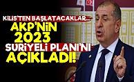 AKP'nin 2023 Suriyeli Planını Açıkladı!