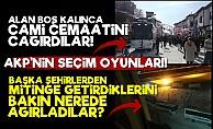 AKP'nin Seçim Oyunları!