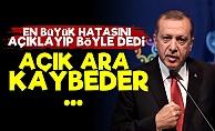 'Erdoğan Açık Ara Kaybeder Çünkü...'