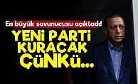 'Erdoğan Yeni Parti Kuracak Çünkü...'