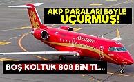 AKP Paraları Öyle Bir Uçurmuş ki...