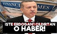 İşte Erdoğan'ı Çıldırtan O Haber!