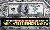 'AKP, Ateşe Benzin Döktü...'