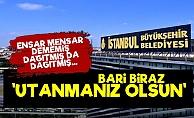 AKP İstanbul'da Dağıtmış da Dağıtmış!