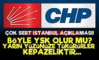 CHP'den Çok Sert İstanbul Açıklaması!