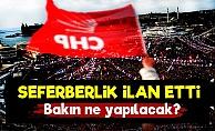 CHP Seferberlik İlan Etti!