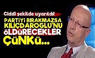 'Gitmezse Kılıçdaroğlu'nu Öldürecekler...'