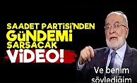 Saadet Partisi'nden Gündemi Sarsacak Video!