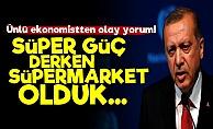 'Süper Güç Derken Süpermarket Olduk'