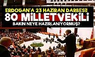 Erdoğan'a 23 Haziran Darbesi!