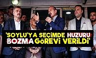 'Süleyman Soylu'ya Huzuru Bozma Görevi...'