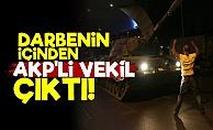 '15 Temmuz'un İçinde AKP'li Vekil Var'