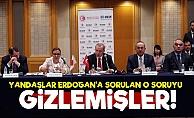 Erdoğan'a Sorulan O Soru Gizlendi!