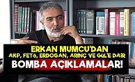 Erkan Mumcu'dan Gündem Yaratacak Sözler!
