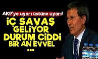 quot;Eyy AKP İç Savaş Geliyor, Uyarıyoruz!quot;