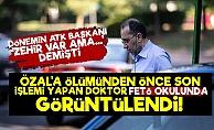 Turgut Özal'ın Doktoru FETÖ Okulunda Çıktı!