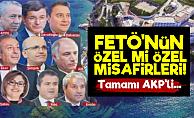 FETÖ'nün Özel AKP'li Misafirleri!...