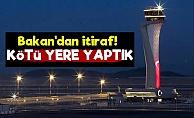 'İstanbul Havalimanını Kötü Yere Yaptık'