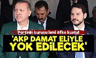 'AKP Berat Albayrak Eliyle Yok Edilecek