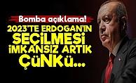 'Erdoğan'ın 2023'te Seçilmesi Artık İmkansız'
