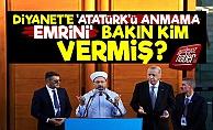 Diyanet'e 'Atatürk'ü Görmezden Gel' Emrini Kim Verdi?