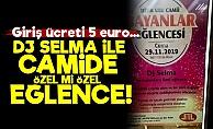 Camide DJ Selma İle 5 Euro'ya Eğlence!