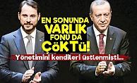 En Sonunda Türkiye Varlık Fonu da Çöktü!