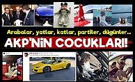 Kare Kare Lüks İçindeki AKP Çocukları!