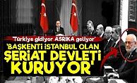'Başkenti İstanbul Olan Şeriat Devleti Kuruyor'
