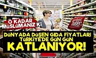 Gıda Dünyada Düşüyor Türkiye'de Katlanıyor!