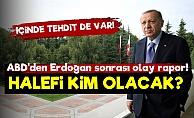 ABD'den 2023 Raporu! Erdoğan'ın Halefi Kim Olacak...