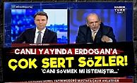 Canlı Yayında Erdoğan'a Çok Sert Sözler!