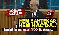 Kılıçdaroğlu: Hem Saktekar.. Hem Hac Yapıyor..