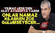 Yılmaz Özdil'den Olay Ayasofya'da Namaz Yazısı!