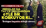 Abdullah Gül'ün Eski Danışmanından Olay Sözler!