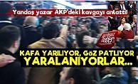 Yandaş AKP'deki Kavgayı Anlattı!
