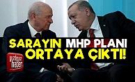 Sarayın MHP Planı Ortaya Çıktı!